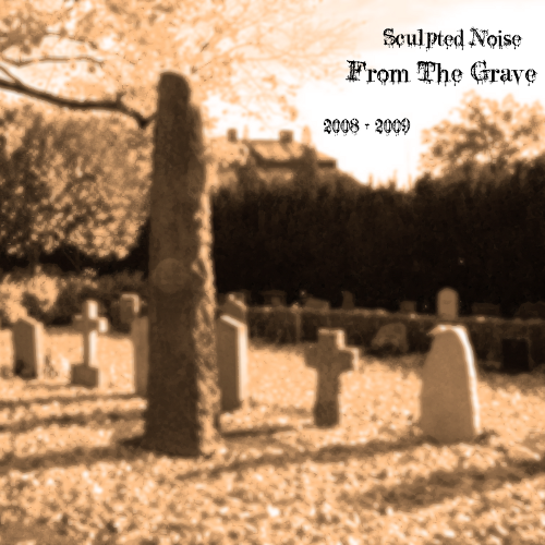 KMPLX020 Sculpted Noise - From The Grave